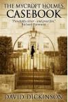 The Mycroft Holmes Casebook - David Dickinson