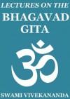 Lectures on Bhagavad Gita - Swami Vivekananda