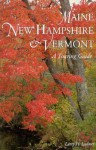 Maine, New Hampshire and Vermont: Touring Guide - Larry H. Ludmer