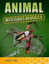 Animal Mysteries Revealed - James Bow