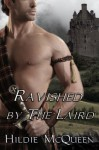 Ravished by The Laird (The McDougalls) Book 3 (Highland Grooms) - Hildie McQueen
