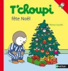 T'choupi fête Noël (Albums T'choupi) (French Edition) - Thierry Courtin