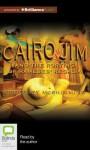 Cairo Jim and the Rorting of Rameses' Regalia - Geoffrey McSkimming