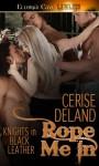 Rope Me In - Cerise DeLand