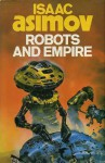 Robots and Empire (Robot, #4) - Isaac Asimov