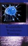 Weefatfella's Wondrous Weavings book one. - Paul Hawthorne
