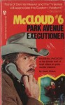 Park Avenue Executioner. - David Wilson