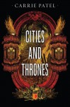 Cities and Thrones - Carrie Patel