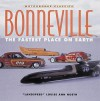 Bonneville: The Fastest Place on Earth - Louise Ann Noeth