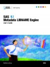 SAS 9.1 Metadata Libname Engine User's Guide - SAS Institute, SAS Institute