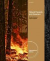 Natural Hazards and Disasters. Donald Hyndman, David Hyndman - Donald W. Hyndman