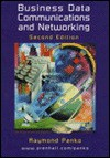 Business Data Communications and Networking: A Modular Approach - Raymond R. Panko