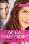 Dr No Commitment - Virginia Taylor