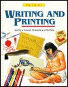 Writing and Printing: Facts, Things to Make, Activities - Chris Oxlade, Ed Dovey