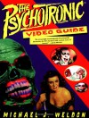 The Psychotronic Video Guide To Film - Michael J. Weldon, Gordon Van Gelder, Junie Lee