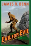 Evil for Evil - James R. Benn