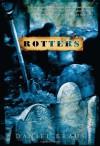 Rotters - Daniel Kraus