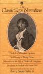 The Classic Slave Narratives: The Life Olaudah Equiano The hist Mary Prince Narrative Life Frederick Dougalas - Henry Louis Gates Jr., Olaudah Equiano, Harriet Jacobs, Mary Prince