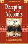 Deception on All Accounts - Sara Sue Hoklotubbe