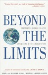 Beyond the Limits: Confronting Global Collapse, Envisioning a Sustainable Future - Donella H. Meadows, Dennis L. Meadows, Jørgen Randers