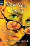 Now You See It . . . - Vivian Vande Velde