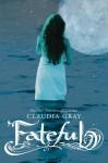 Fateful - Claudia Gray