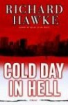 Cold Day in Hell - Richard Hawke