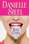 Big Girl - Danielle Steel, Claudia Santiago