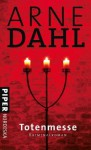 Totenmesse Kriminalroman - Arne Dahl, Wolfgang Butt