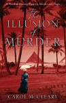 The Illusion of Murder - Carol McCleary