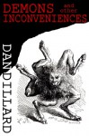 Demons and Other Inconveniences - Dan Dillard