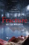 Fracture - Megan Miranda