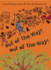 Out of the Way! Out of the Way! - Uma Krishnaswami, Uma Krishnaswamy