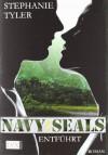 Navy SEALS: Entführt - Stephanie Tyler, Juliane Pahnke