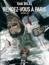 Rendez-vous à Paris - Enki Bilal