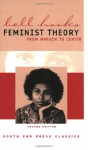 Feminist Theory: From Margin to Center (South End Press Classics Series) - Bell Hooks, Manning Marable