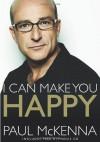 I Can Make You Happy - Paul McKenna