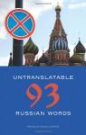 Untranslatable Russian Words - Natalia Gogolitsyna, Paul E. Richardson, Nora Favorov