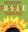 Everyday Positive Thinking - Louise L. Hay