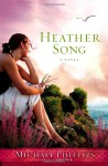 Heather Song: A Novel - Michael Phillips