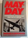 Mayday: Eisenhower, Khrushchev, and the U-2 Affair - Michael R. Beschloss