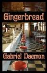 Gingerbread - Gabriel Daemon