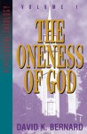 Oneness of God (Pentecostal Theology) - David K. Bernard