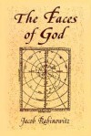 Faces of God - Jacob Rabinowitz