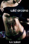 Wild Arcana - Lux Zakari