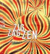 Zig Zag Zen: Buddhism and Psychedelics - Allan Hunt Badiner, Alex Grey, Huston Smith, Stephen Batchelor