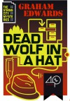 Dead Wolf in a Hat - Graham Edwards