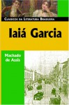 Yayá Garcia: A Novel - Machado de Assis