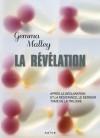 La Révélation (La Déclaration, #3) - Gemma Malley, Nathalie Peronny