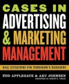 Cases in Advertising and Marketing Management: Real Situations for Tomorrow's Managers - Edd Applegate